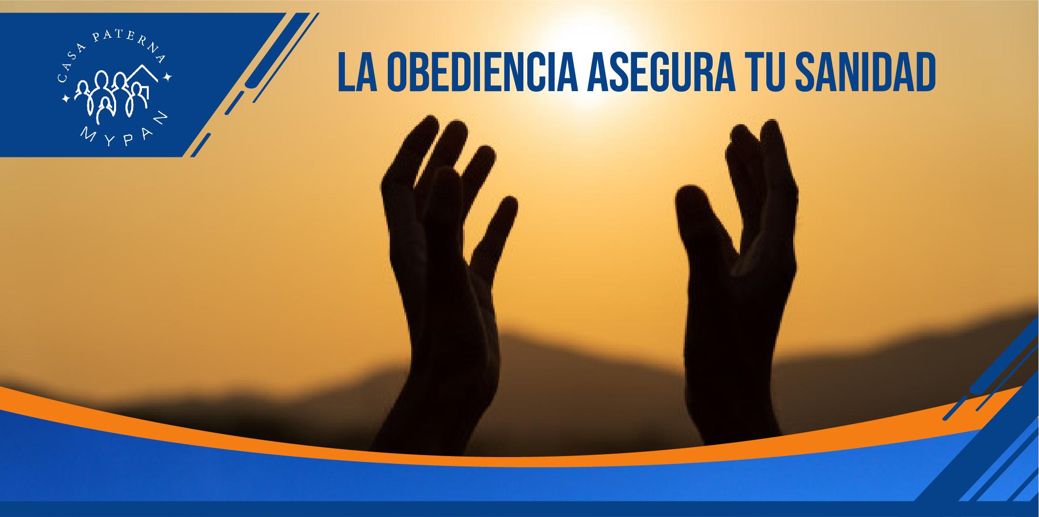 Flyer la obedicnecia asegura tu sanidad